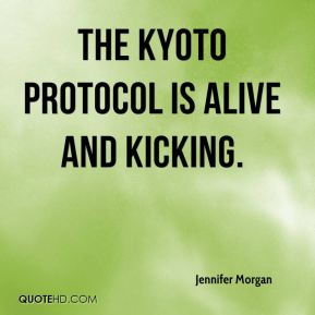 The Kyoto Protocol is alive and kicking.