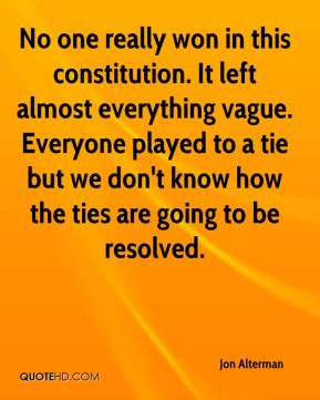 No one really won in this constitution. It left almost everything vague. Everyone played to a tie but we don't know how the ties are going to be resolved.