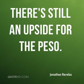 There's still an upside for the peso.