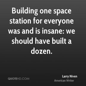 Building one space station for everyone was and is insane: we should have built a dozen.