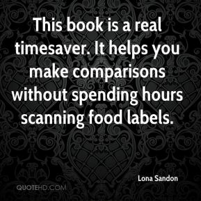 This book is a real timesaver. It helps you make comparisons without spending hours scanning food labels.