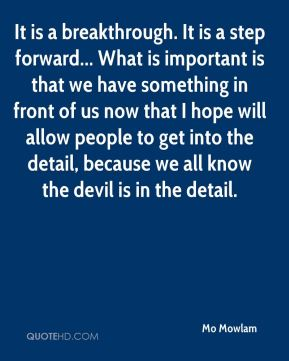 It is a breakthrough. It is a step forward... What is important is that we have something in front of us now that I hope will allow people to get into the detail, because we all know the devil is in the detail.
