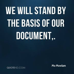 We will stand by the basis of our document.