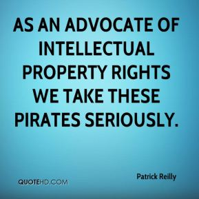 As an advocate of intellectual property rights we take these pirates seriously.