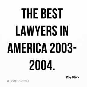 Roy Black  - The Best Lawyers in America 2003-2004.