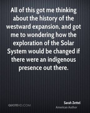 All of this got me thinking about the history of the westward expansion, and got me to wondering how the exploration of the Solar System would be changed if there were an indigenous presence out there.