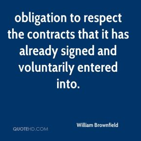 obligation to respect the contracts that it has already signed and voluntarily entered into.