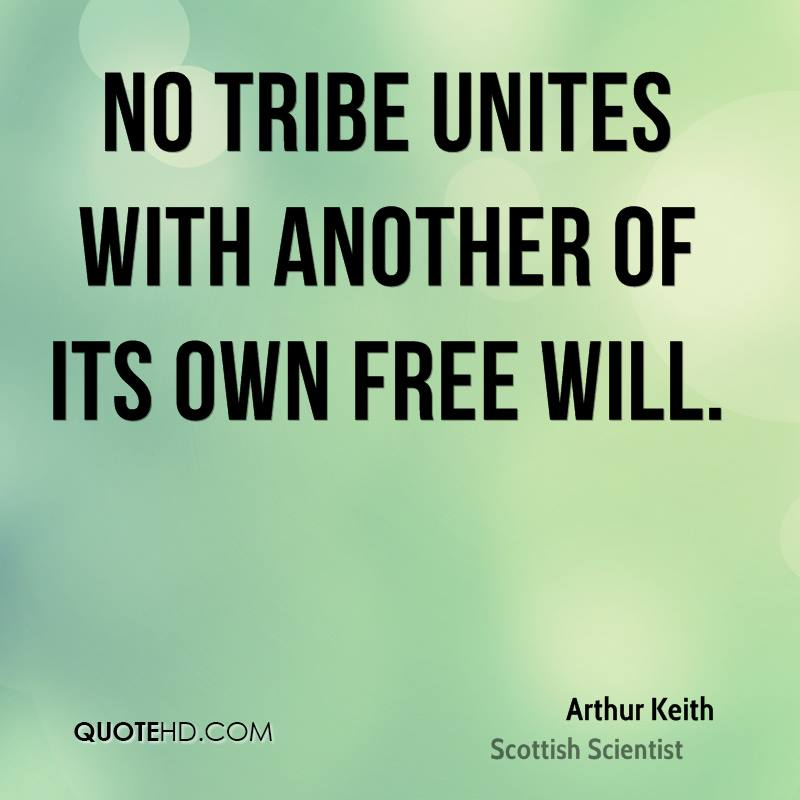 No tribe unites with another of its own free will.