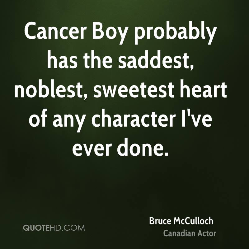Cancer Boy probably has the saddest, noblest, sweetest heart of any character I've ever done.