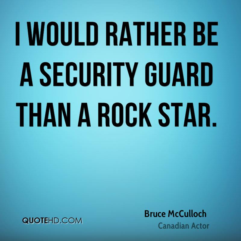 Quotes About Security Amazing Bruce Mcculloch Quotes  Quotehd