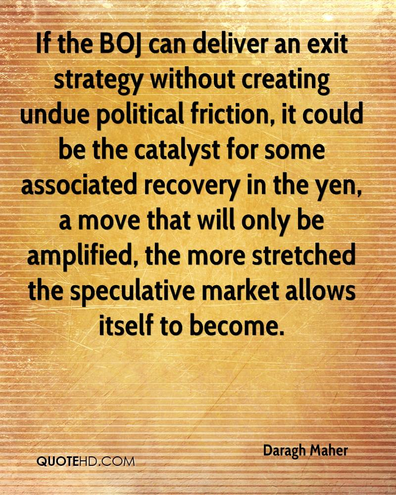 If the BOJ can deliver an exit strategy without creating undue political friction, it could be the catalyst for some associated recovery in the yen, a move that will only be amplified, the more stretched the speculative market allows itself to become.