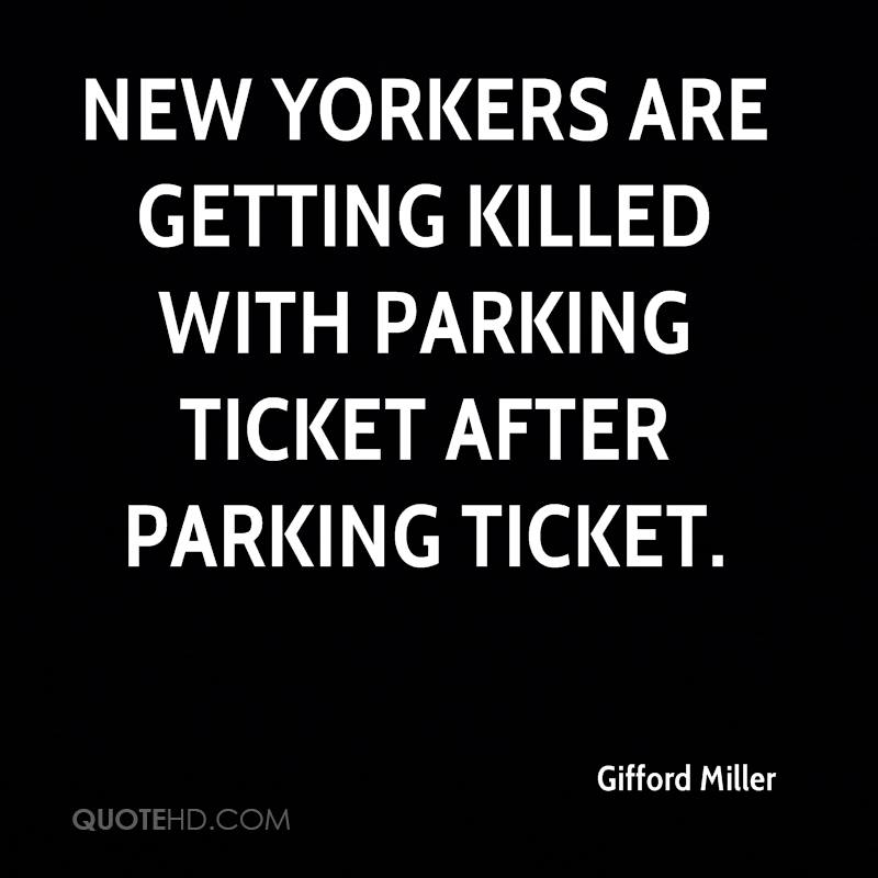 New Yorkers are getting killed with parking ticket after parking ticket.