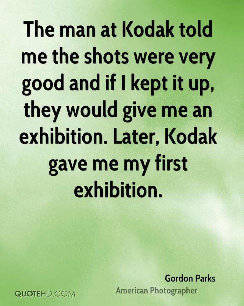 The man at Kodak told me the shots were very good and if I kept it
