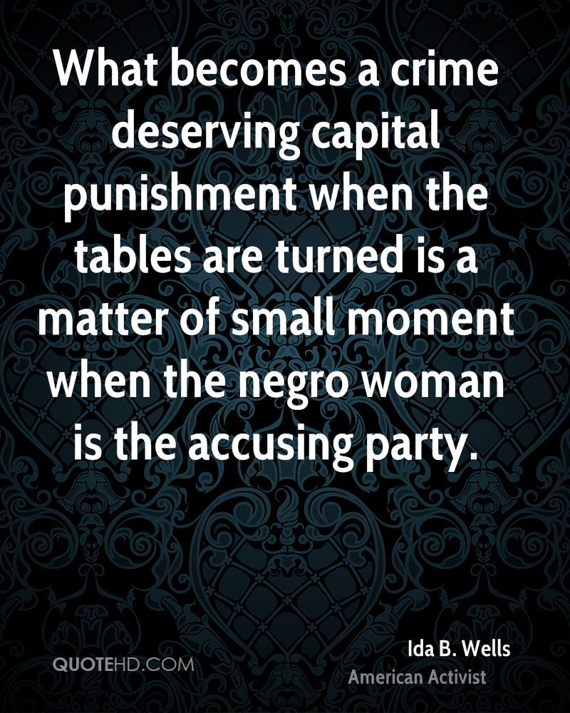 What becomes a crime deserving capital punishment when the tables are turned is a matter of small moment when the negro woman is the accusing party.
