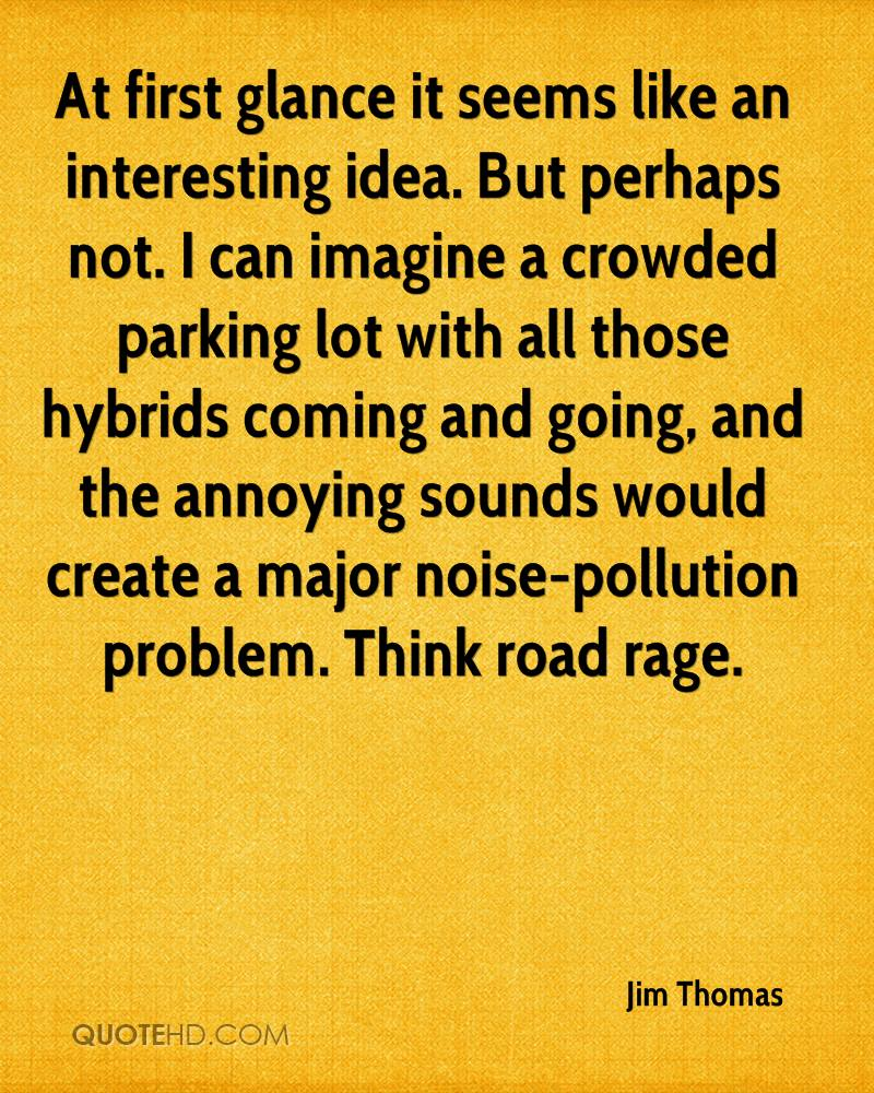At first glance it seems like an interesting idea. But perhaps not. I can imagine a crowded parking lot with all those hybrids coming and going, and the annoying sounds would create a major noise-pollution problem. Think road rage.