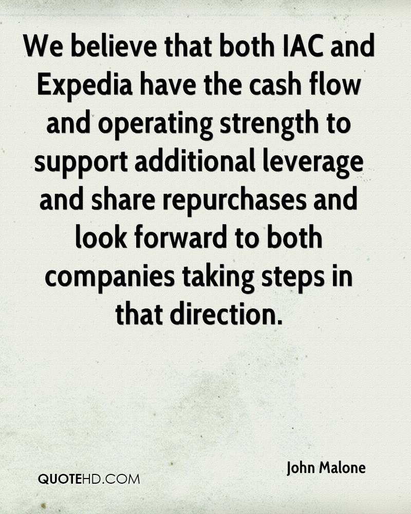 We believe that both IAC and Expedia have the cash flow and operating strength to support additional leverage and share repurchases and look forward to both companies taking steps in that direction.