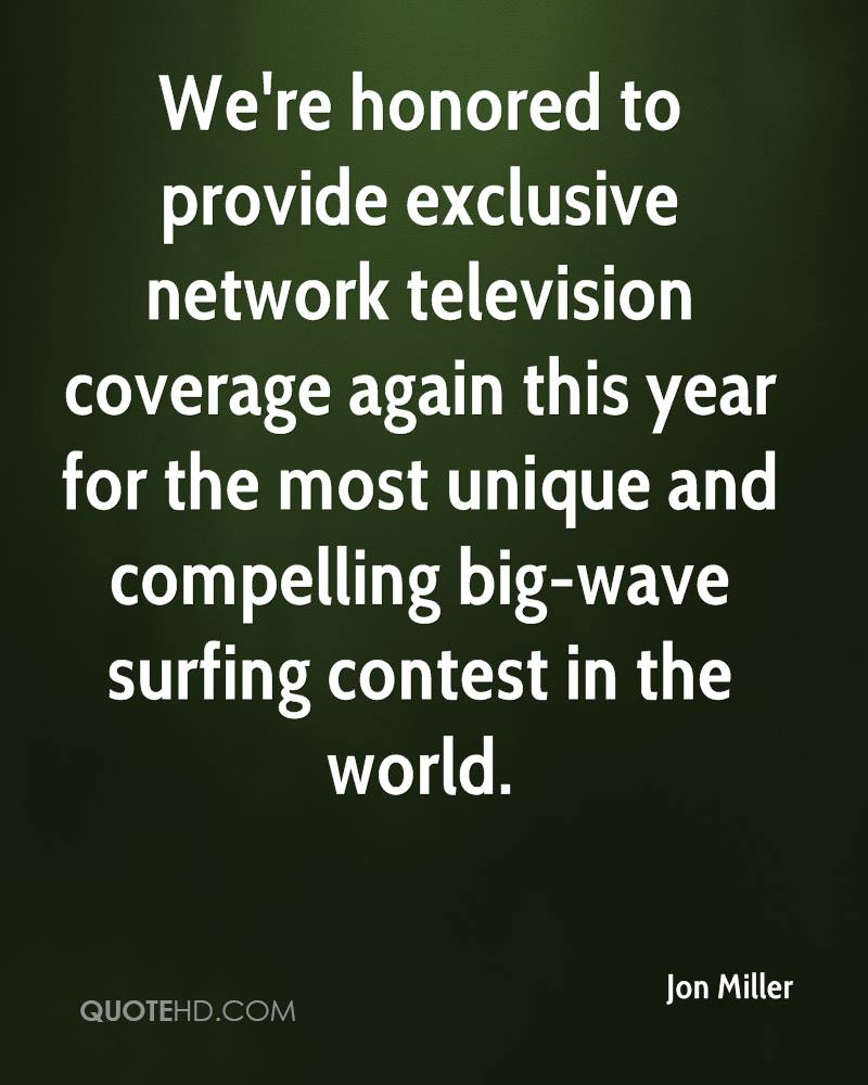 We're honored to provide exclusive network television coverage again this year for the most unique and compelling big-wave surfing contest in the world.