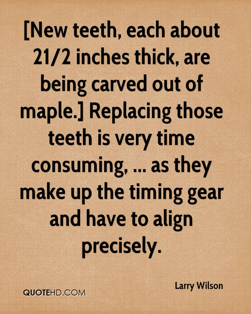 [New teeth, each about 21/2 inches thick, are being carved out of maple.] Replacing those teeth is very time consuming, ... as they make up the timing gear and have to align precisely.