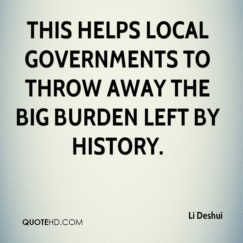 This helps local governments to throw away the big burden left by history.
