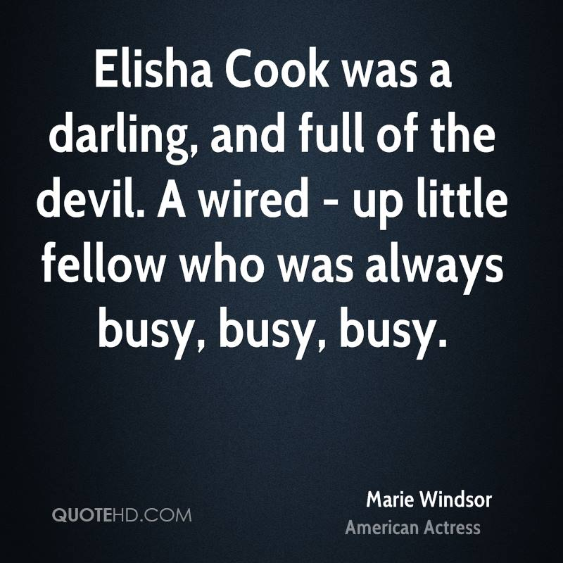 Marie Windsor Quotes Quotehd