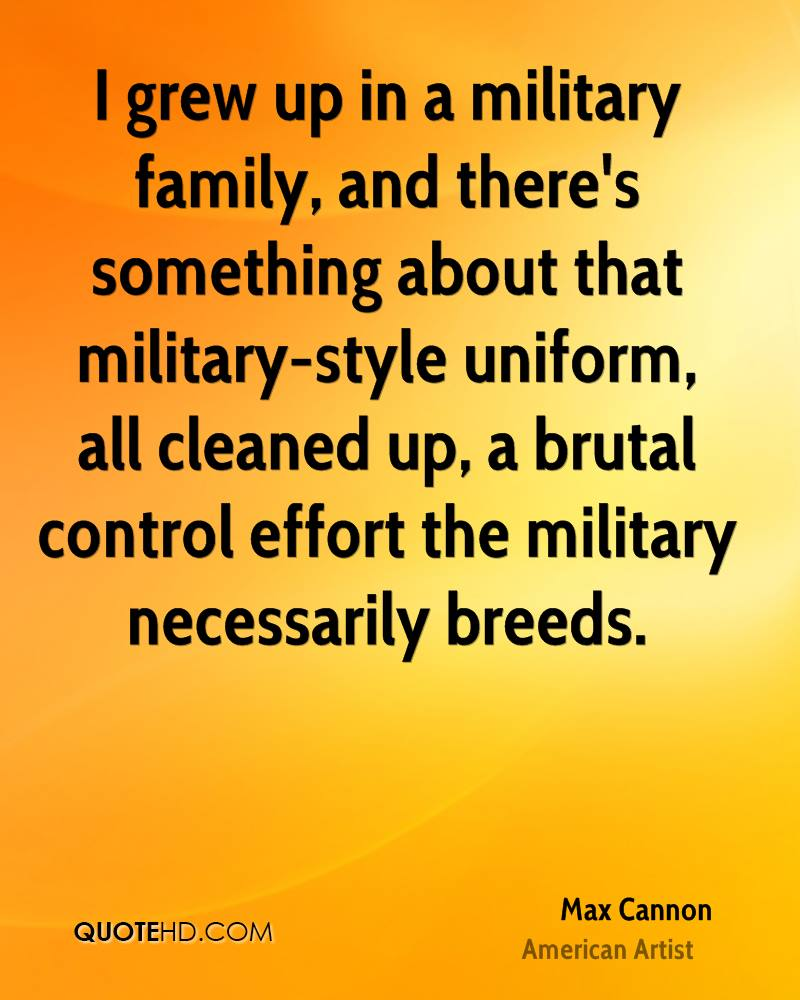 I grew up in a military family, and there's something about that military-style uniform, all cleaned up, a brutal control effort the military necessarily breeds.