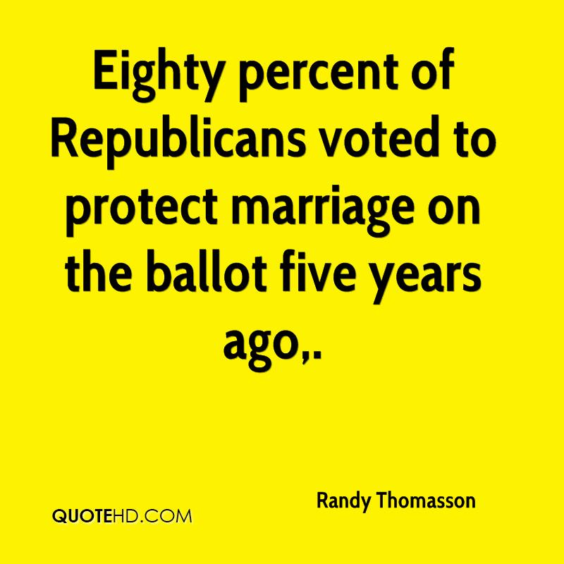 Eighty percent of Republicans voted to protect marriage on the ballot five years ago.
