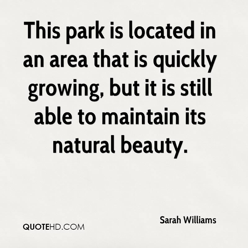 This park is located in an area that is quickly growing, but it is still able to maintain its natural beauty.