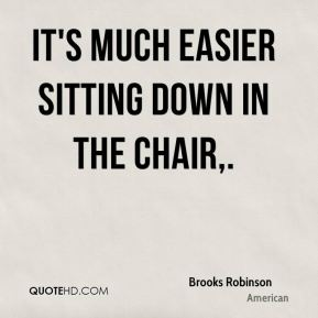 The chair quotes page 1 quotehd for Chair quotes