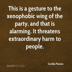Cecilia Munoz - This is a gesture to the xenophobic wing of the party, and that is alarming. It threatens extraordinary harm to people.