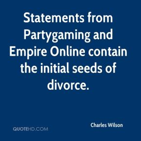 Statements from Partygaming and Empire Online contain the initial seeds of divorce.