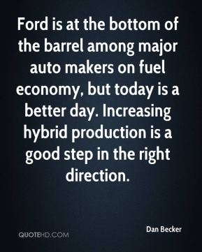 Dan Becker - Ford is at the bottom of the barrel among major auto makers on fuel economy, but today is a better day. Increasing hybrid production is a good step in the right direction.