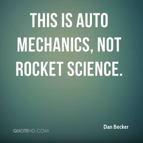 This is auto mechanics, not rocket science.