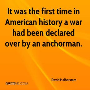 It was the first time in American history a war had been declared over by an anchorman.