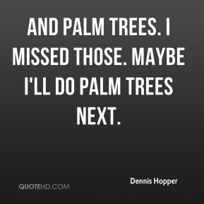 And palm trees. I missed those. Maybe I'll do palm trees next.