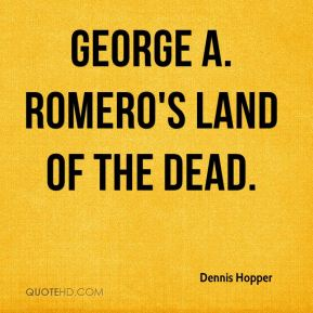 George A. Romero's Land of the Dead.