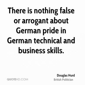 There is nothing false or arrogant about German pride in German technical and business skills.