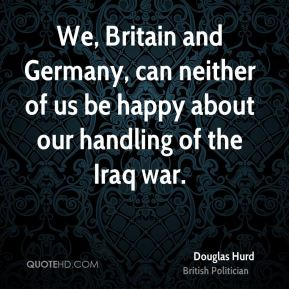 We, Britain and Germany, can neither of us be happy about our handling of the Iraq war.