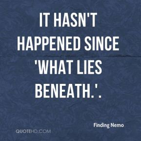 It hasn't happened since 'What Lies Beneath.'.