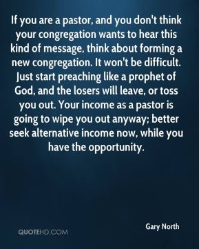 If you are a pastor, and you don't think your congregation wants to hear this kind of message, think about forming a new congregation. It won't be difficult. Just start preaching like a prophet of God, and the losers will leave, or toss you out. Your income as a pastor is going to wipe you out anyway; better seek alternative income now, while you have the opportunity.