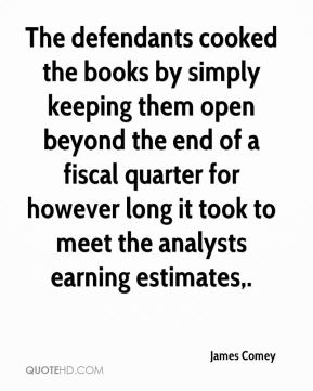 The defendants cooked the books by simply keeping them open beyond the end of a fiscal quarter for however long it took to meet the analysts earning estimates.