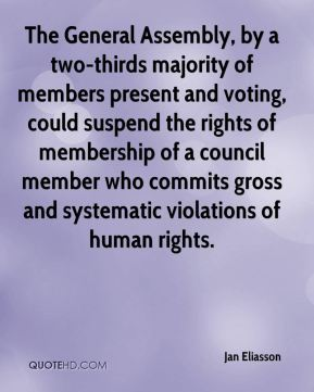The General Assembly, by a two-thirds majority of members present and voting, could suspend the rights of membership of a council member who commits gross and systematic violations of human rights.