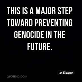 Jan Eliasson - This is a major step toward preventing genocide in the future.