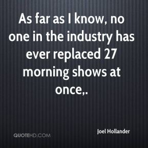 As far as I know, no one in the industry has ever replaced 27 morning shows at once.