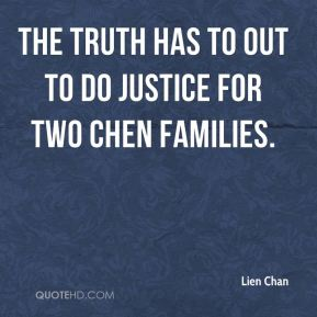 The truth has to out to do justice for two Chen families.