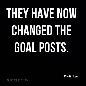 Martin Lee  - They have now changed the goal posts.