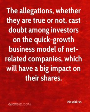 Masaki Iso  - The allegations, whether they are true or not, cast doubt among investors on the quick-growth business model of net-related companies, which will have a big impact on their shares.