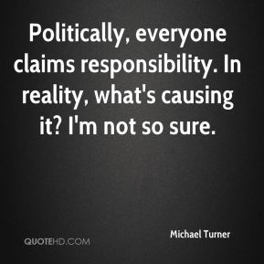 Politically, everyone claims responsibility. In reality, what's causing it? I'm not so sure.