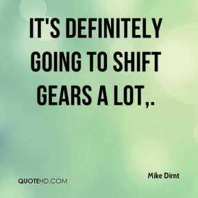Mike Dirnt  - It's definitely going to shift gears a lot.