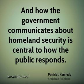 And how the government communicates about homeland security is central to how the public responds.