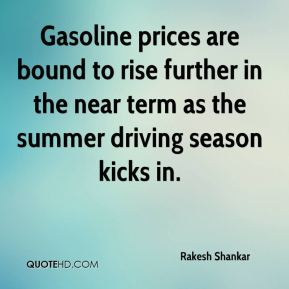 Gasoline prices are bound to rise further in the near term as the summer driving season kicks in.